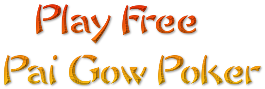 Play Free Pai Gow Poker