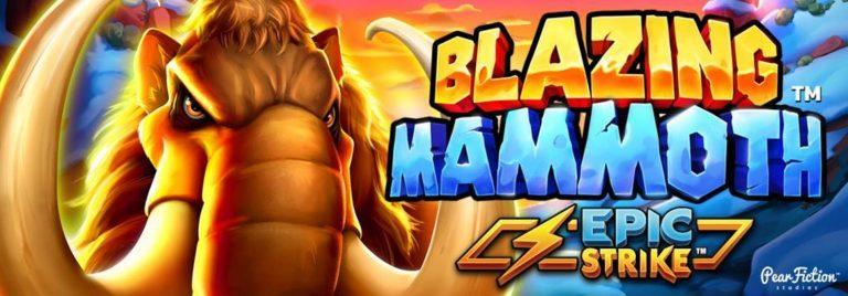 New casino slots June 2021: Blazing Mammoth