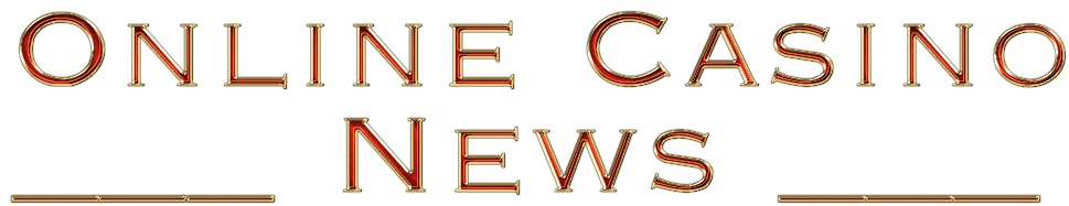 Online Casino News Gambling News Casino Tops Online